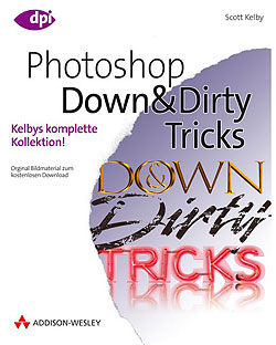 Titelabbildung Photoshop Down&Dirty Tricks!