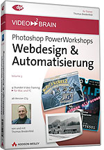 Photoshop-PowerWorkshops: Webdesign & Automatisierung