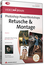 Photoshop-PowerWorkshops: Retusche & Montage - Volume 1