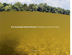 Titelabbidlung The Danube River Project von Andreas Müller-Pohle