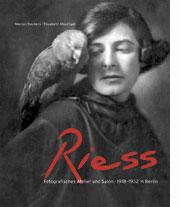 Titelabbildung Die Riess. Fotografisches Atelier und Salon in Berlin 1918-1932