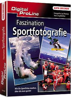 Titelabbildung Digital ProLine – Faszination Sportfotografie