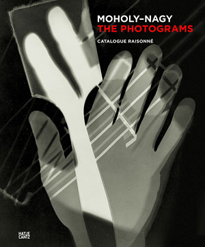 Titelabbildung Moholy-Nagy. The Photograms. Catalogue Raisonné