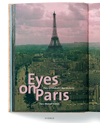 Hans-Michael Koetzle – Eyes on Paris