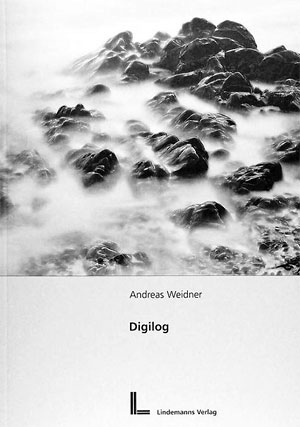 Andreas Weidner: Digilog