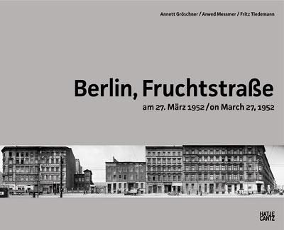 Titel Berlin, Fruchtstraße am 27. März 1952 / on March 27, 1952