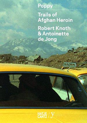 Titel Poppy - Trails of Afghan Heroin