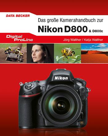 Nikon D 800 / D 800E