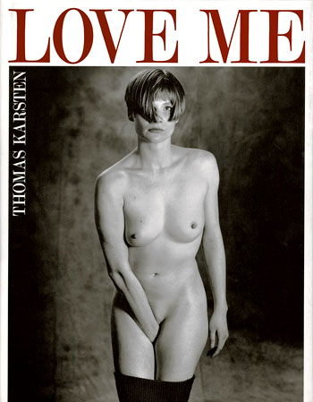Thomas Karsten: Love Me