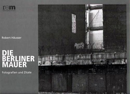 Titelseite Die Berliner Mauer