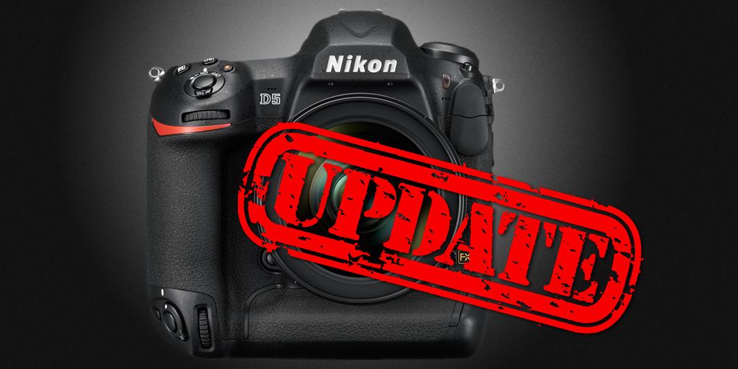"""Nikon D5 Firmware-Update mit neuem Befehl """"Aufnahmefunktionen abrufen"""""""