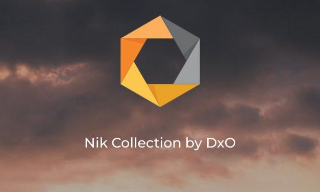 Nik Collection 2018 by DxO wird nächste Woche offiziell vorgestellt