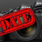 Nikon kündigt umfangeiche Firmware-Updates für Z6 und Z7 an