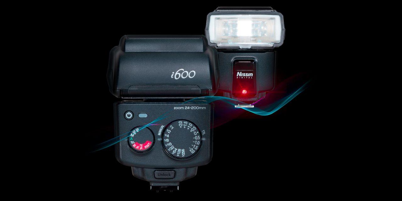 Neu von Nissin: Aufsteckblitz i600 mit Leitzahl 60 für Canon, Nikon, Sony, Fujifilm und MFT