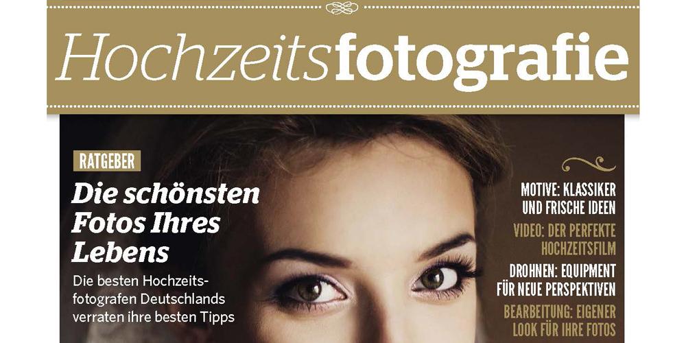 """Will Trends setzen: """"Hochzeitsfotografie"""" – das neue Sonderheft der fotoPRO"""