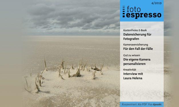 Gratismagazin fotoespresso 4/2019 steht zum Download bereit