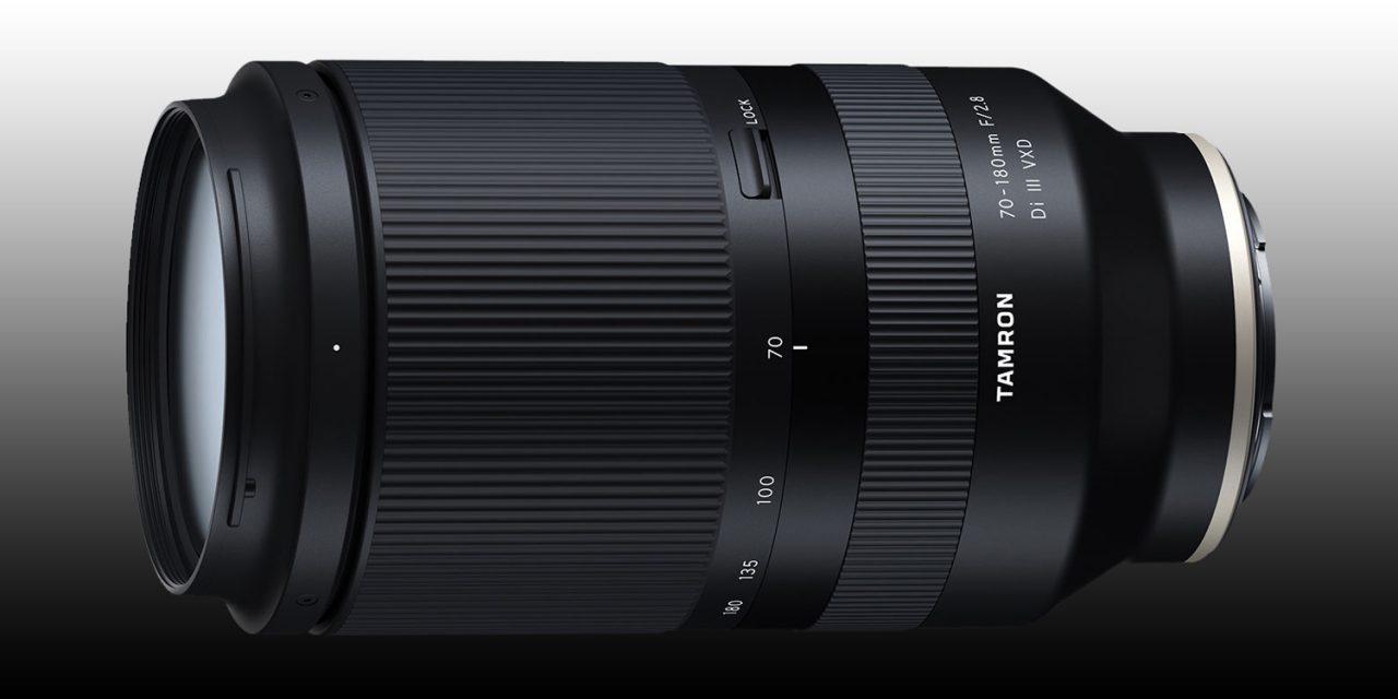 Tamron 70-180mm F/2.8 Di III VXD für Sony E kommt Mitte Mai