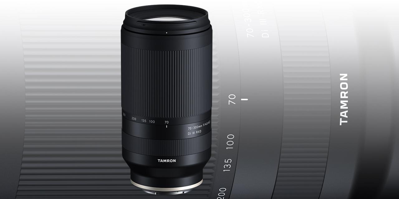 Tamron entwickelt 70-300mm F/4.5-6.3 Di III RXD für Sony