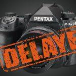 Pentax K-3 Mark III verspätet sich (erneut)