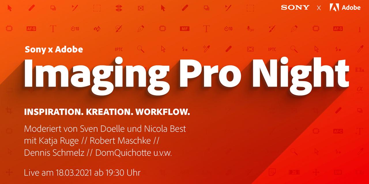 Sony und Adobe laden ein zur Imaging Pro Night